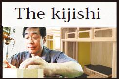 The kijishi